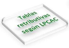 Tablas retributivas según LPC anual